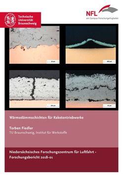 Wärmedämmschichten für Raketentriebwerke von Fiedler,  Torben