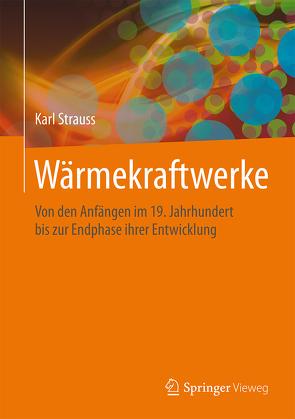 Wärmekraftwerke von Strauß,  Karl