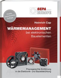 Wärmemanagement bei elektronischen Bauelementen von Cap,  Heinrich