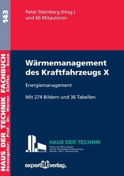 Wärmemanagement des Kraftfahrzeugs X von Steinberg,  Peter