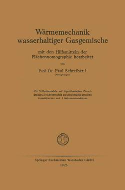 Wärmemechanik wasserhaltiger Gasgemische von Schreiber,  Paul