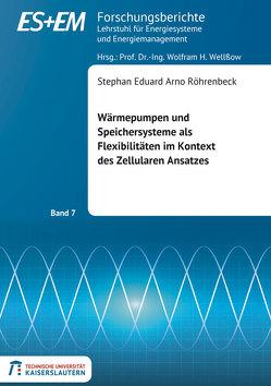 Wärmepumpen und Speichersysteme als Flexibilitäten im Kontext des Zellularen Ansatzes von Röhrenbeck,  Stephan Eduard Arno