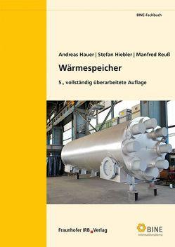 Wärmespeicher. von Hauer,  Andreas, Hiebler,  Stefan, Reuß,  Manfred