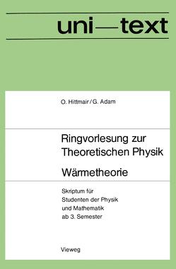 Wärmetheorie von Hittmair,  Otto