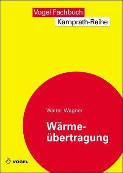 Wärmeübertragung von Wagner,  Walter