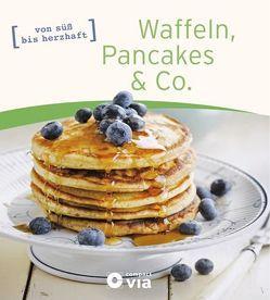 Waffeln, Pancakes & Co. von Martins,  Isabel