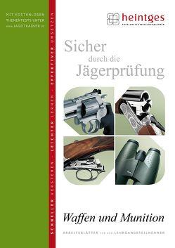 Waffen und Munition von Heilmann,  Gerd, Heintges,  Wolfgang