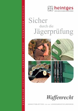 Waffenrecht von Heilmann,  Gerd, Heintges,  Wolfgang, Pirner,  Charlotte