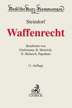 Waffenrecht von Gerlemann,  Jörg-Henning, Heinrich,  Bernd, Heinrich,  Niels, Papsthart,  Christian