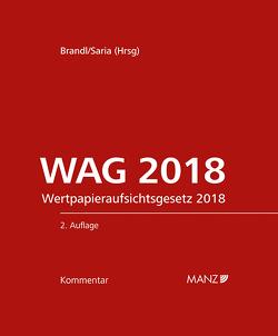 WAG 2018 2.Auflage von Brandl,  Ernst, Saria,  Gerhard