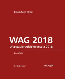 WAG Wertpapieraufsichtsgesetz NEU inkl. 26. Lieferung von Brandl,  Ernst, Saria,  Gerhard
