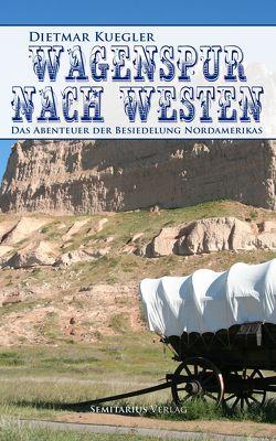Wagenspur nach Westen von Kuegler,  Dietmar