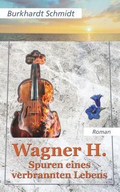 Wagner H. von Schmidt,  Burkhardt