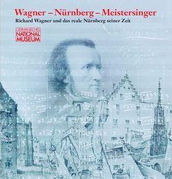Wagner – Nürnberg – Meistersinger von Bär,  Frank P, Kupper,  Christine, Leiska,  Katharine
