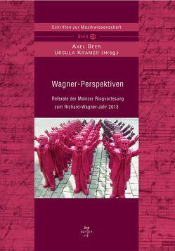 Wagner-Perspektiven von Beer,  Axel, Kramer,  Ursula