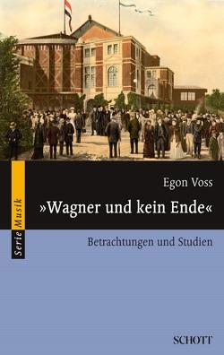 """""""Wagner und kein Ende"""" von Voss,  Egon"""