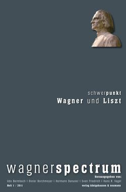 wagnerspectrum von Bermbach,  Udo, Borchmeyer,  Dieter, Danuser,  Hermann, Friedrich,  Sven, Vaget,  Hans R