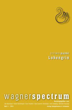 Wagnerspectrum von Bermbach,  Udo, Borchmeyer,  Dieter, Friedrich,  Sven, Hinrichsen,  Hans-Joachim, Stollberg,  Arne, Vazsonyi,  Nicholas
