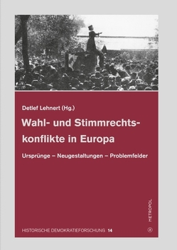 Wahl- und Stimmrechtskonflikte in Europa von Lehnert,  Detlef