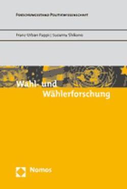 Wahl- und Wählerforschung von Pappi,  Franz Urban, Shikano,  Susumu