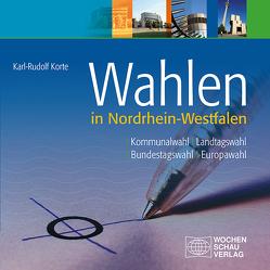 Wahlen in Nordrhein-Westfalen von Korte,  Karl-Rudolf
