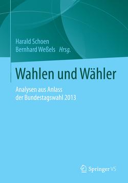 Wahlen und Wähler von Schoen,  Harald, Weßels,  Bernhard