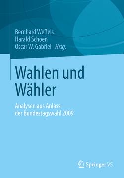 Wahlen und Wähler von Gabriel,  Oscar W., Schoen,  Harald, Weßels,  Bernhard