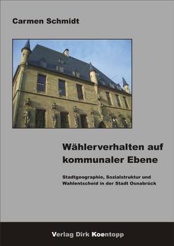 Wählerverhalten auf kommunaler Ebene von Schmidt,  Carmen