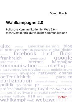 Wahlkampagne 2.0 von Bosch,  Marco