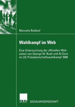 Wahlkampf im Web von Baldauf,  Manuela