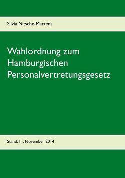 Wahlordnung zum Hamburgischen Personalvertretungsgesetz von Nitsche-Martens,  Silvia