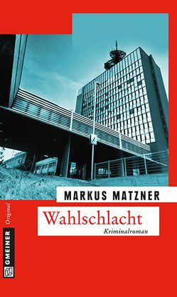 Wahlschlacht von Matzner,  Markus
