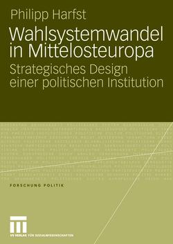 Wahlsystemwandel in Mittelosteuropa von Harfst,  Philipp