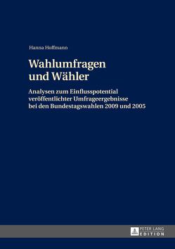 Wahlumfragen und Wähler von Hoffmann,  Hanna