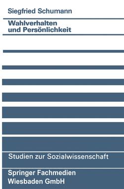 Wahlverhalten und Persönlichkeit von Schumann,  Siegfried