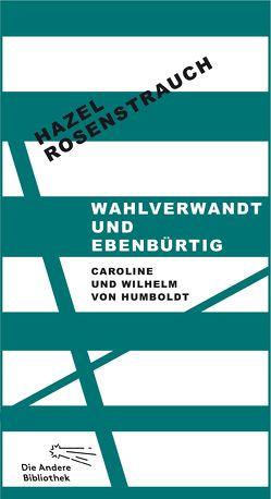 Wahlverwandt und ebenbürtig von Rosenstrauch,  Hazel