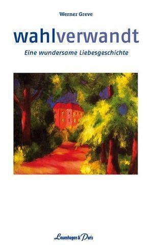 Wahlverwandt von Greve,  Werner