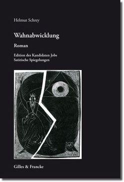 Wahnabwicklung von Schrey,  Helmut