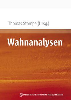 Wahnanalysen von Stompe,  Thomas