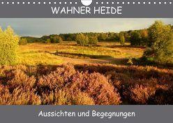Wahner Heide – Aussichten und Begegnungen (Wandkalender 2018 DIN A4 quer) von Becker,  Bernd