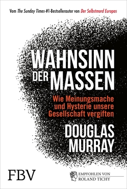 Wahnsinn der Massen von Murray,  Douglas