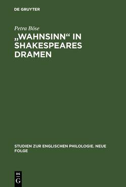 """""""Wahnsinn"""" in Shakespeares Dramen von Böse,  Petra"""