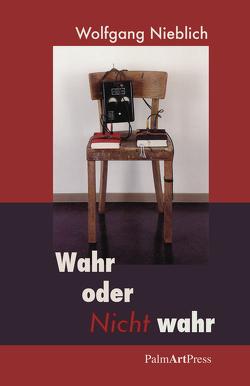 Wahr oder Nicht Wahr von Nieblich,  Wolfgang