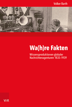 Wa(h)re Fakten von Barth,  Volker, Budde,  Gunilla, Gosewinkel,  Dieter, Nolte,  Paul, Nützenadel,  Alexander, Ullmann,  Hans-Peter