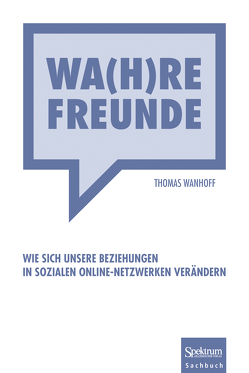 Wa(h)re Freunde von Wanhoff,  Thomas