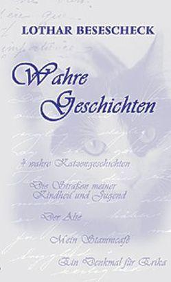 Wahre Geschichten von Besescheck,  Lothar