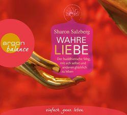 Wahre Liebe von Bausch,  Gerd, Himmelstoss, ,  Beate, Salzberg,  Sharon