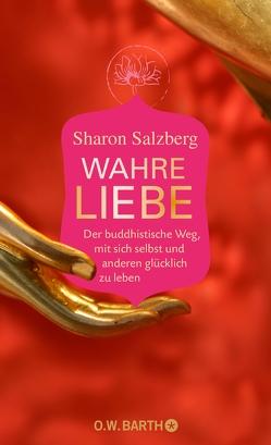 Wahre Liebe von Bausch,  Gerd, Salzberg,  Sharon