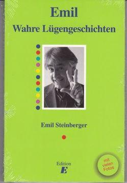 Wahre Lügengeschichten von Annoni,  Mondo, Stauss,  Niklaus, Steinberger,  Emil, Steinberger,  Niccel