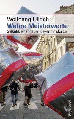 Wahre Meisterwerte von Ullrich,  Wolfgang